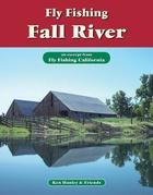 Fly Fishing Fall River: An Excerpt from Fly Fishing California