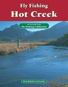 Fly Fishing Hot Creek: An Excerpt from Fly Fishing California
