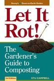 Let it Rot!: The Gardener's Guide to Composting (Third Edition)