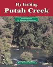 Fly Fishing Putah Creek: An Excerpt from Fly Fishing California