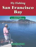 Fly Fishing San Francisco Bay: An Excerpt from Fly Fishing California