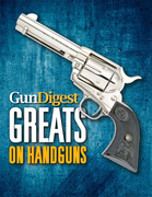 Gun Digest Greats on Handguns