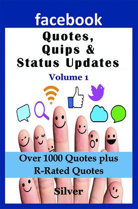 Facebook Quotes and Status Updates: Volume 1