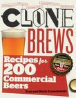 CloneBrews, 2nd Edition: Recipes for 200 Commercial Beers
