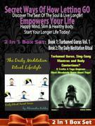 Secret Ways Of How Letting GO Empowers Your Life: Discover The Seat Of The Soul & Live Longer! Happy Mind, Slim & Healthy Body. Start Your Longer Life