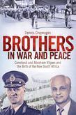 Brothers in War and Peace: Constand and Abraham Viljoen and the Birth of the New South Africa