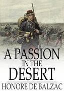 A Passion in the Desert