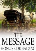 Honore de Balzac - The Message