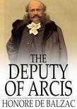 The Deputy of Arcis
