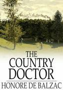 Honore de Balzac - The Country Doctor