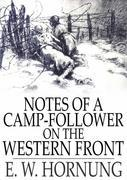 Notes of a Camp-Follower on the Western Front