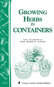 Growing Herbs in Containers: Storey's Country Wisdom Bulletin A-179