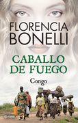 Caballo de fuego: Congo