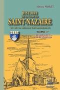 Histoire de la Ville de Saint-Nazaire & de la région environnante