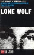 Lone Wolf: True Stories Of Spree
