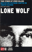 Lone Wolf: True Stories Of Spree