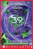 The 39 Clues: Unstoppable Book 4: Flashpoint