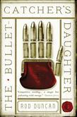 The Bullet-Catcher's Daughter: The Fall of the Gas-Lit Empire, Book 1