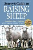 Storey's Guide to Raising Sheep: Breeding, Care, Facilities