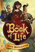 The Book of Life Movie Novelization