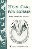 Hoof Care for Horses: (Storey's Country Wisdom Bulletin A-277)
