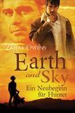 Earth and Sky - Ein Neubeginn Fur Hunter