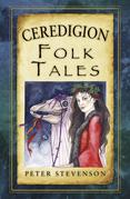 Ceredigion Folk Tales