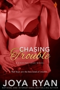 Chasing Trouble (a Chasing Love novel)