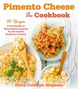 Pimento Cheese: The Cookbook