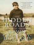 The Hidden Roads: A Memoir of Childhood