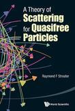 A Theory of Scattering for Quasifree Particles