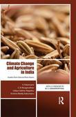 Climate Change and Agriculture in India: Studies from Selected River Basins