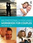 Our Relationship: An Emotionally Focused Workbook for Creating Closeness: The Two of Us