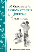 Creating a Bird-Watcher's Journal: Storey's Country Wisdom Bulletin A-207