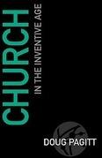 Church in the Inventive Age