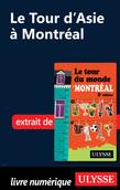 Le Tour d'Asie à Montréal