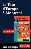 Le Tour d'Europe à Montréal
