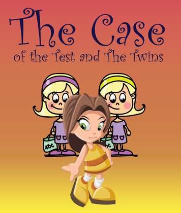 The Case of the Test and The Twins: Children's Books and Bedtime Stories For Kids Ages 3-8 for Good Morals