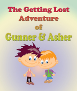The Getting Lost Adventure of Hunter and Ashton: Children's Books and Bedtime Stories For Kids Ages 3-8 for Early Reading