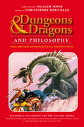 Dungeons and Dragons and Philosophy: Read and Gain Advantage on All Wisdom Checks