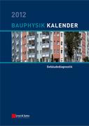 Bauphysik-Kalender 2012: Schwerpunkt - Gebäudediagnostik