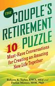 The Couple's Retirement Puzzle: 10 Must-Have Conversations for Creating an Amazing New Life Together