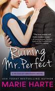 Ruining Mr. Perfect