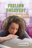 Feeling Unloved?: Girls Dealing With Feelings