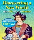 Discovering a New World: Would You Sail with Columbus?