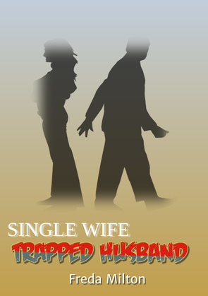 Single Wife Trapped Husband