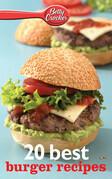 Betty Crocker 20 Best Burger Recipes