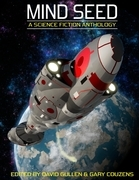 Mind Seed : A Science Fiction Anthology