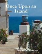 Once Upon an Island,