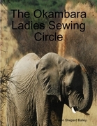 The Okambara Ladies Sewing Circle